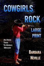 Cowgirls Rock Large Print af Barbara Neville