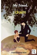 My Friend Chaos af Kurt Steinke
