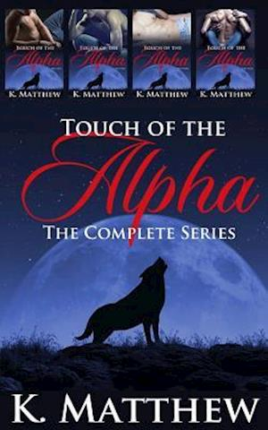 Touch of the Alpha