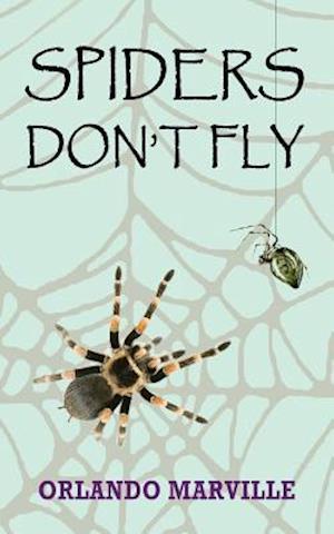 Bog, paperback Spiders Don't Fly af Orlando Marville