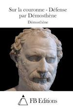 Sur La Couronne - Defense Par Demosthene af Demosthene