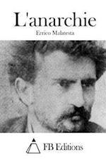 L'Anarchie af Errico Malatesta