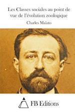 Les Classes Sociales Au Point de Vue de L'Evolution Zoologique af Charles Malato