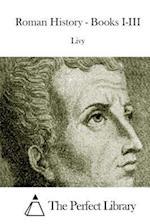 Roman History - Books I-III