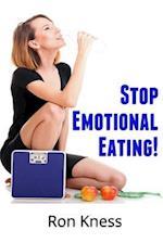 Stop Emotional Eating!