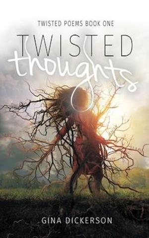 Bog, paperback Twisted Thoughts af Gina Dickerson
