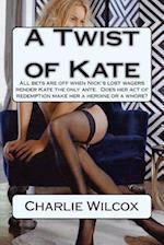 A Twist of Kate