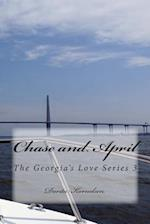 Chase and April (the Georgia's Love Series 3)