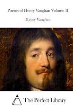 Poems of Henry Vaughan Volume II