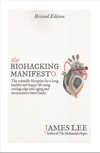 The Biohacking Manifesto