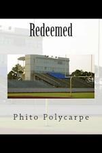 Redeemed af Phito Polycarpe