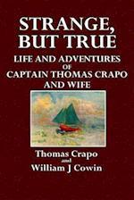 Strange, But True af William J. Cowin, Thomas Crapo
