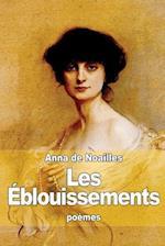 Les Eblouissements af Anna De Noailles