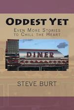 Oddest Yet af Steve Burt
