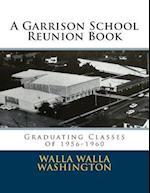 A Garrison School Reunion Book