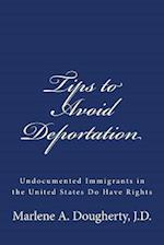 Tips to Avoid Deportation