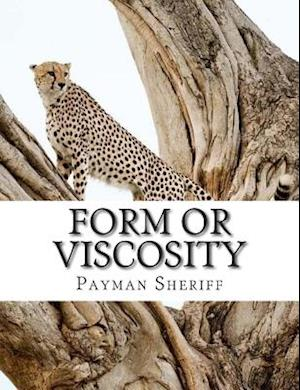Form or Viscosity