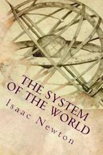 The System of the World af Isaac Newton