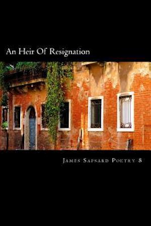 Bog, paperback An Heir of Resignation af James Sapsard