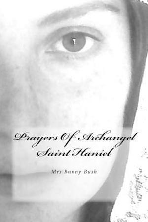 Prayers of Archangel Saint Haniel