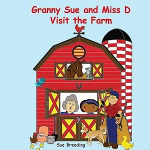 Granny Sue and Miss D Visit the Farm