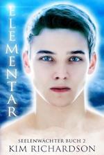 Elementar, Seelenwachter, Buch 2
