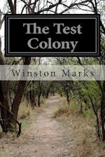 The Test Colony af Winston Marks