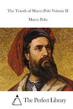 The Travels of Marco Polo Volume II