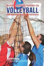 Mental Toughness Training for Volleyball