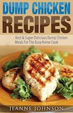 Dump Chicken Recipes