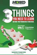 3 Things You Need to Learn Before You Franchise in Mexico
