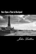 Once Upon a Time in Blackpool