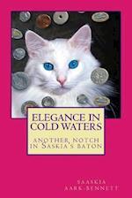 Elegance in Cold Waters af Saaskia Aark-bennett