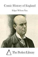 Comic History of England af Edgar Wilson Nye