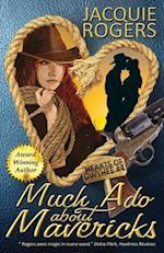 Much ADO about Mavericks af Jacquie Rogers