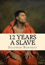 12 Years a Slave af Solomon Northup