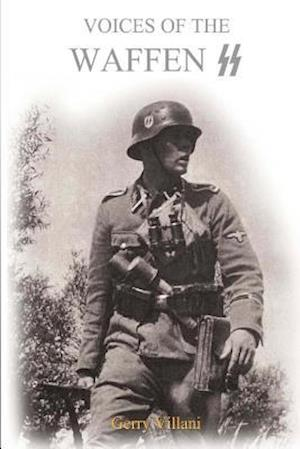 Voices of the Waffen SS