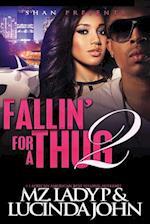 Fallin' for a Thug 2 af Mz Lady P, Lucinda John