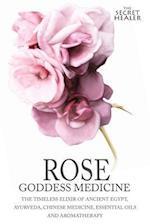 Rose - Goddess Medicine af Elizabeth Ashley, Robert Elsmore Images