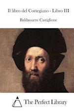Il Libro del Cortegiano - Libro III