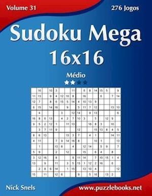 Sudoku Mega 16x16 - Medio - Volume 31 - 276 Jogos