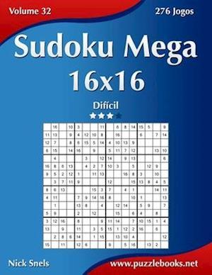 Sudoku Mega 16x16 - Dificil - Volume 32 - 276 Jogos