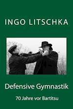 Defensive Gymnastik af Ingo Litschka