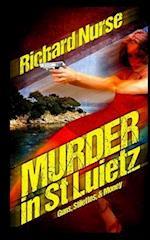 Murder in St. Luietz af Richard Nurse