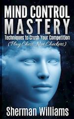 Mind Control Mastery af Sherman Williams