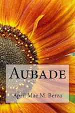 Aubade Issue 1 af April Mae M. Berza