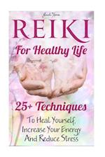 Reiki for Healthy Life