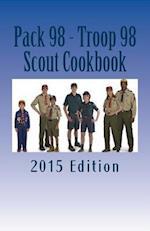 Pack 98 - Troop 98 Scout Cookbook