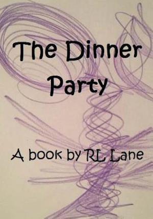 Bog, paperback The Dinner Party af Rl Lane