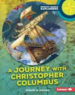 A Journey with Christopher Columbus (Primary Source Explorers)